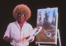 "Deadpool as Bob Ross in new ""Deadpool 2"" Teaser"