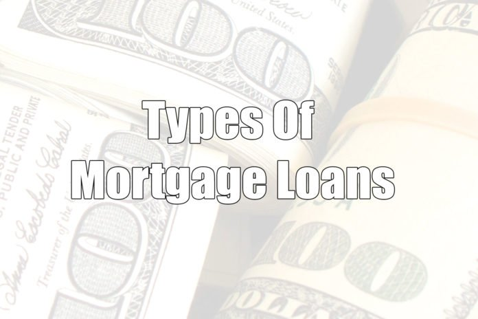 List Of Different Types Of Mortgage Loans And How They Work