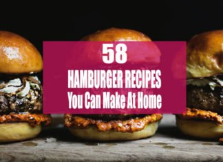 Different Types of Best Hamburger Recipes You Can Make At Home