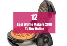 List of Top 12 Best Waffle Makers 2020 To Buy Online